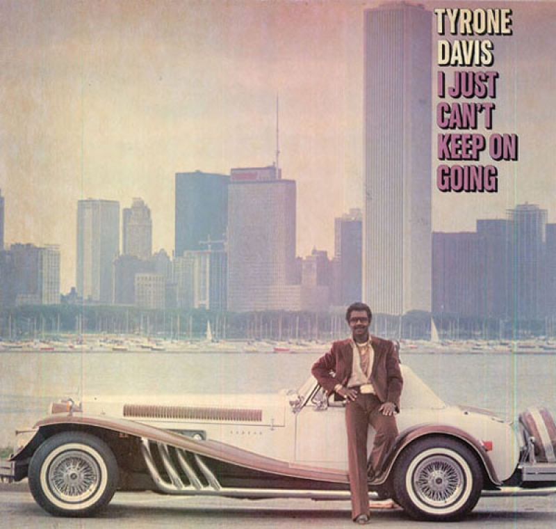 Tyrone Davis - I Just Can't Keep On Going