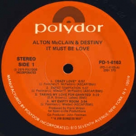 Alton McClain and Destiny - It Must Be Love