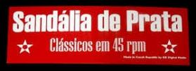 Sandália De Prata - Clássicos Em 45 RPM