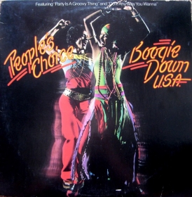 People's Choice ‎- Boogie Down U.S.A