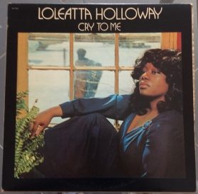 Loleatta Holloway ‎- Cry To Me