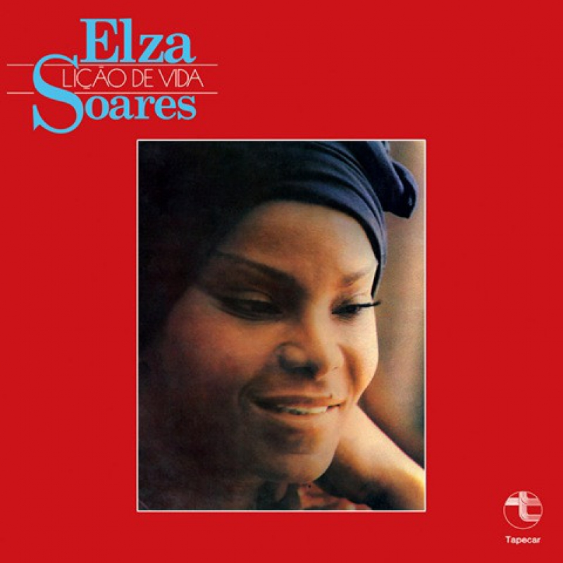 Elza Soares - Lição De Vida