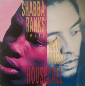 Shabba Ranks Featuring Maxi Priest ‎- Housecall